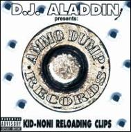 Kid Noni / Reloading Clips