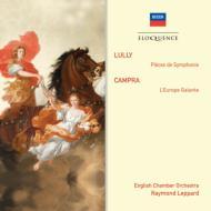 リュリ:交響的小品、カンプラ:優雅なヨーロッパ レッパード&イギリス室内管弦楽団