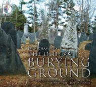 The Old Burying Ground: Kiesler / University Of Michigan So