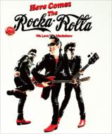 Here Come The Rocka Rolla