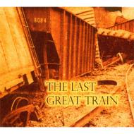 Last Great Train