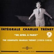 Integrale Charles Trenet Vol.9: En Avril A Paris (1952-1953)