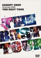 GARNET CROW livescope 2010 〜THE BEST TOUR〜