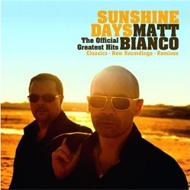 Sunshine Days: The Official Greatest Hits