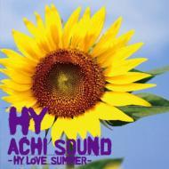 ACHI SOUND~HY LOVE SUMMER~