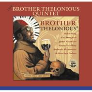 Brother Thelonious Quintet