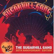 Sugarhill Gang (30th Anniversary Edition)