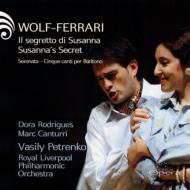 『スザンナの秘密』全曲、セレナータ V.ペトレンコ&ロイヤル・リヴァプール・フィル、カントゥッリ、ロドリゲス(2008 ステレオ)