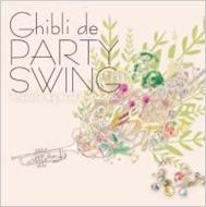 Ghibli De Party Swing