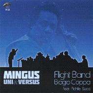 Mingus Uni & Versus