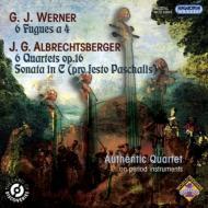 アルブレヒツベルガー:四重奏曲作品16、ソナタ、ヴェルナー:4声のフーガ オーセンティック四重奏団