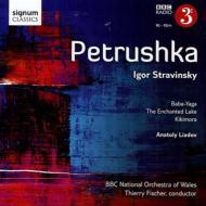 ストラヴィンスキー:ペトルーシュカ、リャードフ:バーバ・ヤガー、キキーモラ、魔法にかけられた湖 T.フィッシャー&BBCウェールズ・ナショナル管