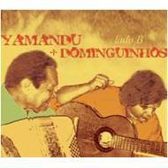 Yamandu +Dominguinhos Lado B