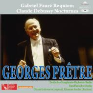 Faure Requiem, Debussy Nocturnes : Pretre / Berlin Deutsches Symphony Orchestra
