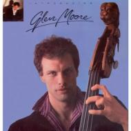 Introducing Glen Moore