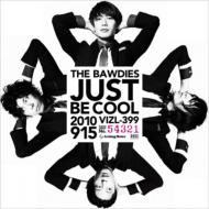 JUST BE COOL (+DVD)【初回限定盤】