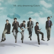 only dreaming / Catch (+CD Limited Edition)