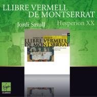 『モンセラートの朱い写本』 サヴァール&エスペリオンXX