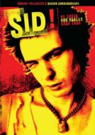 Sid! By Those Who Really Knew Them
