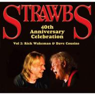 40th Anniversary Celebration Vol 2: Rick Wakeman & Dave Cousins