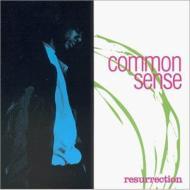 ローチケHMVCommon Sense/Ressurection (Dled)
