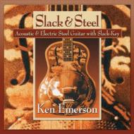 Slack & Steel: Acoustic & Electric Steel Guitar