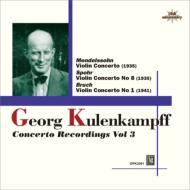 メンデルスゾーン:ヴァイオリン協奏曲(1935)、ブルッフ:ヴァイオリン協奏曲第1番(1941)、他 クーレンカンプ