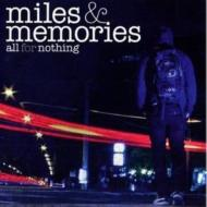 All For Nothing/Miles And Memories