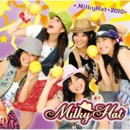 MilkyHat2010