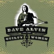 Dave Alvin & Guilty Women