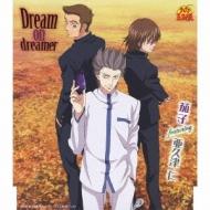 テニスの王子様/Dream On Dreamer: 茄子featuring亜久津仁