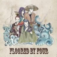 Floored By Four