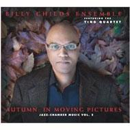 Autumn: In Moving Pictures -Jazz Chamber Music Vol.2
