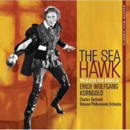 Sea Hawk: The Classic Film Scores