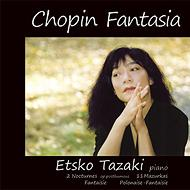 Chopin Fantasia-piano Works: 田崎悦子