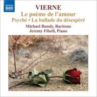 歌曲集『愛の詩』、プシュケ、絶望のバラード バンディ、フィルセル