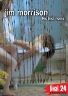 ローチケHMVJim Morrison/Final 24: His Final Hours
