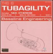 This Is Tubagility: Etheridge(Tub)Tubagility Project