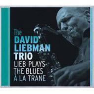 Lieb Plays The Blues A La Trane