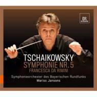 交響曲第5番、『フランチェスカ・ダ・リミニ』 ヤンソンス&バイエルン放送響