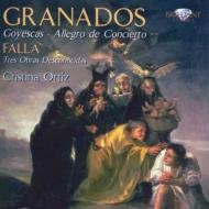 グラナドス:組曲『ゴイェスカス』、演奏会用アレグロ、ファリャ:歌、小人の行列、ヴォルガの舟歌 オルティス