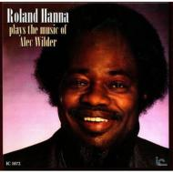 Roland Hanna Plays The Music Of Alec Wilder