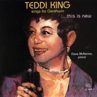 Teddi King Sings Ira Gershwin...This Is New
