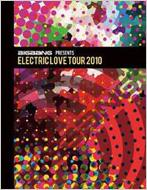 BIGBANG�@PRESENTS�@ELECTRIC�@LOVE�@TOUR�@2010