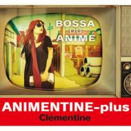 Animentine Plus -bossa Du Anime-