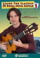 Learn The Classics Of Bossa Nova Guitar Dvd One