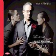 Touch Of Your Lips: Tribute To Bill Evans