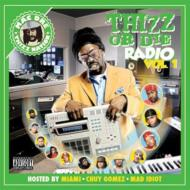 Thizz Or Die Radio Vol.1