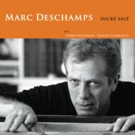 ローチケHMVMarc Deschamps/Sucre Sale (Pps)