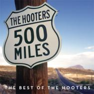 500 Miles: The Best Of